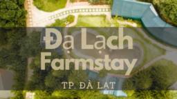 Đạ Lạch Farmstay