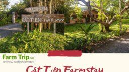 Giới thiệu Cát Tiên Farmstay