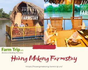 Giới thiệu Hoàng MêKong Farmstay